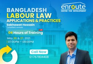 Bangladesh Labour Law Applications & Practices